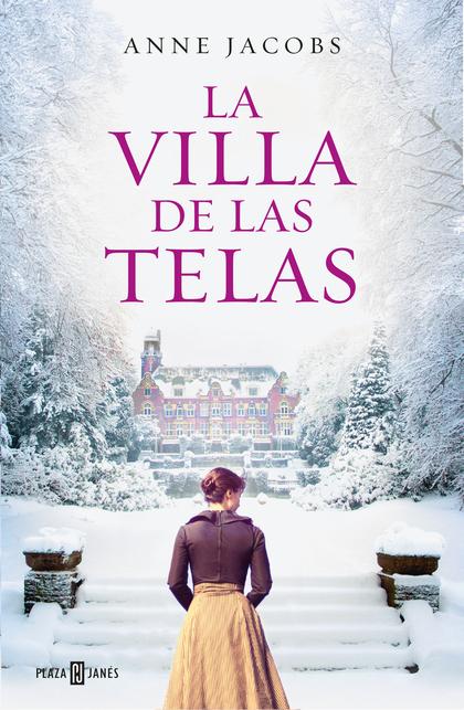 La villa de las telas (edición firmada por la autora)