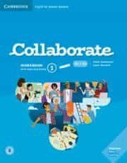 COLLABORATE ENGLISH FOR SPANISH SPEAKERS. WORKBOOK WITH PRACTICE EXTRA AND COLLA.