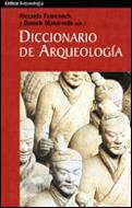 DICCIONARIO DE ARQUEOLOGÍA: TEMAS, CONCEPTOS Y MÉTODOS