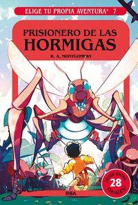 PRISIONERO D ELAS HORMIGAS