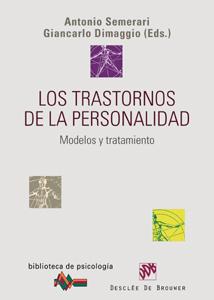 LOS TRASTORNOS DE LA PERSONALIDAD: MODELOS Y TRATAMIENTO