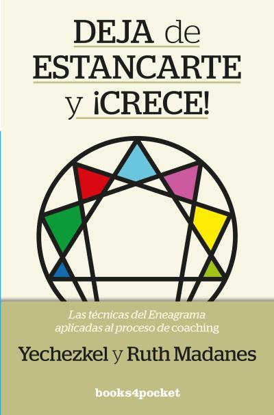 DEJA DE ESTANCARTE Y ¡CRECE!. COACHING CON ENEAGRAMA