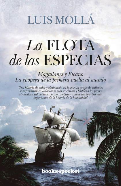 FLOTA DE LAS ESPECIAS, LA (B4P).