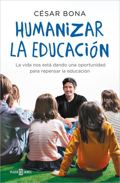 HUMANIZAR LA EDUCACIÓN.