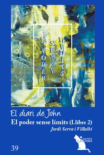 EL PODER SENSE LÍMITS VOL. 2. EL DIARI DE JOHN                                  EL DIARI DE JOH