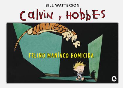FELINO MANÍACO HOMICIDA (SÚPER CALVIN Y HOBBES 3).