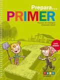 PREPARA... PRIMER, EDUCACIÓ INFANTIL, 5 ANYS