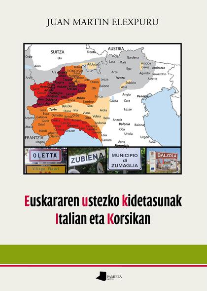 EUSKARAREN USTEZKO KIDETASUNAK ITALIAN ETA KORSIKAN.