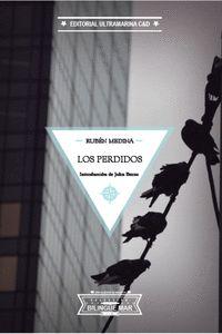 LOS PERDIDOS / THE LOST ONES.