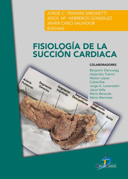 FISIOLOGÍA DE LA SUCCIÓN CARDIACA.