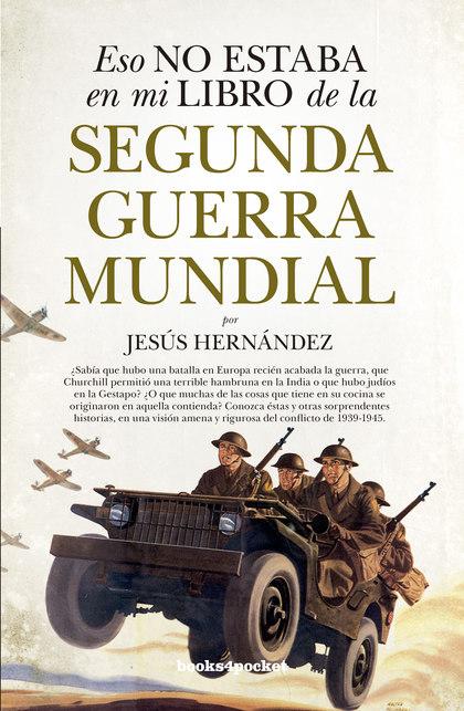 ESO NO ESTABA (B4P) LIBRO DE LA SEGUNDA GUERRA MUNDIAL.