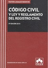 CÓDIGO CIVIL Y LEY REGLAMENTO DEL REGISTRO CIVIL