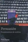 PERSUASION FUNDAMENTOS DE RETORICA