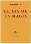 EL FIN DE LA MAGIA (1997-1999)