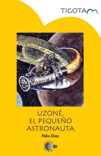 UZONÉ, EL PEQUEÑO ASTRONAUTA