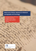 WORDS ACROSS HISTORY: ADVANCES IN HISTORICAL LEXICOGRAPHY AND LEXICOLOGY.