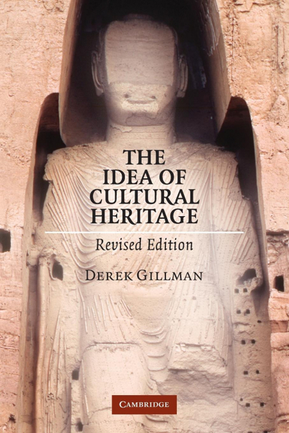 THE IDEA OF CULTURAL HERITAGE.
