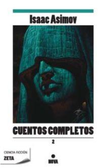 CUENTOS COMPLETOS II. LO MEJOR DEL GRAN MAESTRO DE LA CIENCIA FICCION