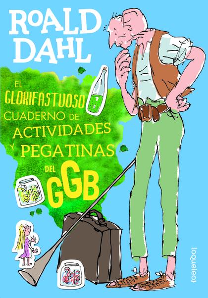 EL GLORIFASTUOSO CUADERNO DE ACTIVIDADES Y PEGATINAS DEL GGB.