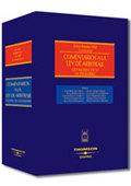 COMENTARIOS A LA LEY DE ARBITRAJE: LEY 60/2003, DE 23 DE DICIEMBRE