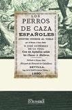 LOS PERROS DE CAZA ESPAÑOLES