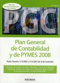 PLAN GENERAL DE CONTABILIDAD Y DE PYMES 2008, REALES DECRETOS 1514/2007 Y 1515/2007, DE 16 DE N