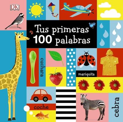 TUS PRIMERAS 100 PALABRAS.
