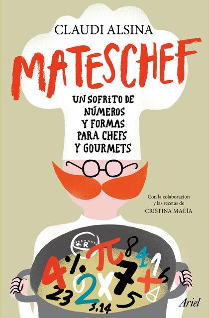 MATESCHEF. UN SOFRITO DE NÚMEROS Y FORMAS PARA CHEFS Y GOURMETS