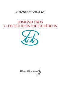 EDMOND CROS Y LOS ESTUDIOS SOCIOCRÍTICOS