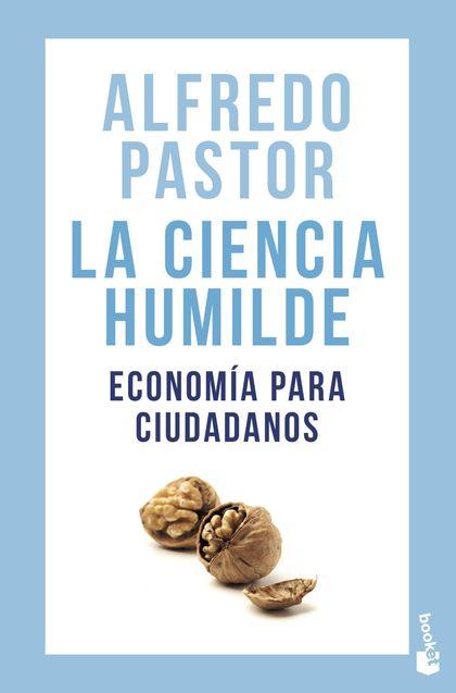 LA CIENCIA HUMILDE                                                              ECONOMÍA PARA C