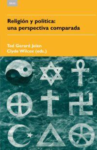 RELIGIÓN Y POLÍTICA: UNA PERSPECTIVA COMPARADA