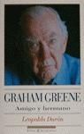 GRAHAM GREENE AMIGO Y HERMANO