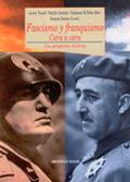 FASCISMO Y FRANQUISMO CARA A CARA: UNA PERSPECTIVA HISTÓRICA