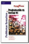 PROBLEMAS RESUELTOS DE FORTRAN 95