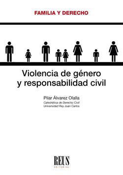 VIOLENCIA DE GÉNERO Y RESPONSABILIDAD CIVIL