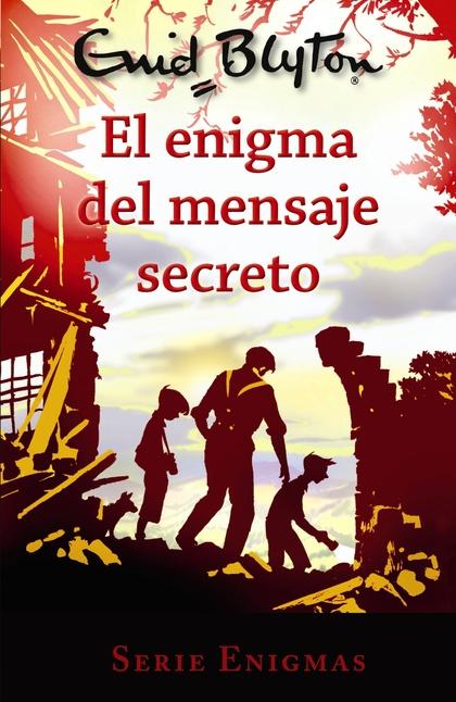 SERIE ENIGMAS, 2. EL ENIGMA DEL MENSAJE SECRETO.