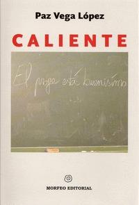 CALIENTE.
