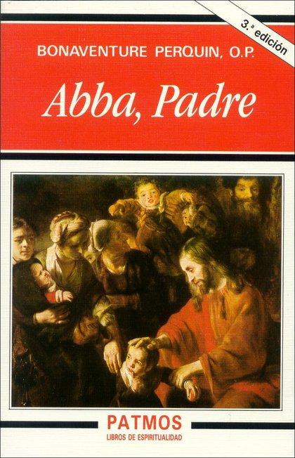 ABBA, PADRE : PARA ALABANZA DE TU GLORIA