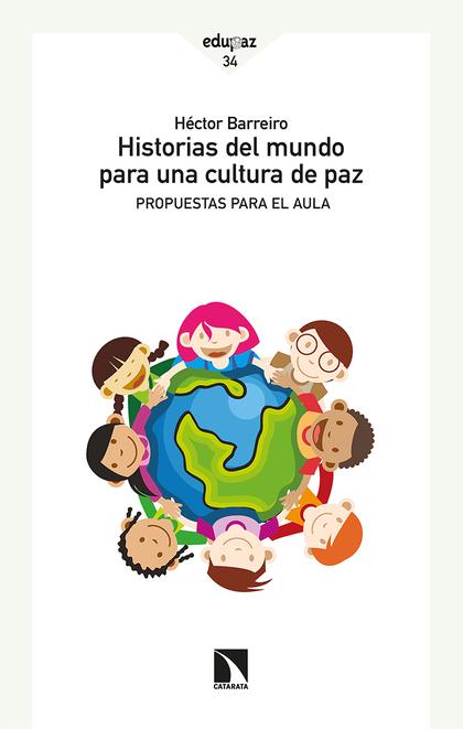 HISTORIAS DEL MUNDO PARA UNA CULTURA DE PAZ