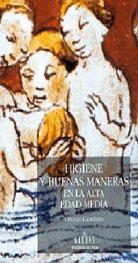 HIGIENE Y BUENAS MANERAS EN LA ALTA EDAD MEDIA