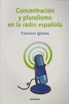 CONCENTRACIÓN Y PLURALISMO EN LA RADIO ESPAÑOLA