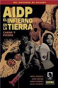 AIDP 28 EL INFIERNO EN LA TIERRA 11 CARNE Y PIEDRA.