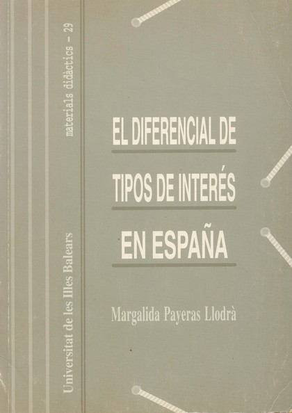 MODELOS MULTIVARIANTES PARA LA DETERMINACIÓN DEL DIFERENCIAL ESPAÑOL DE TIPOS DE