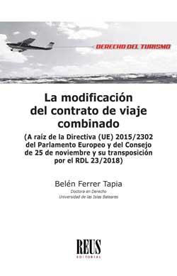 LA MODIFICACIÓN DEL CONTRATO DE VIAJE COMBINADO                                 A RAÍZ DE LA DI