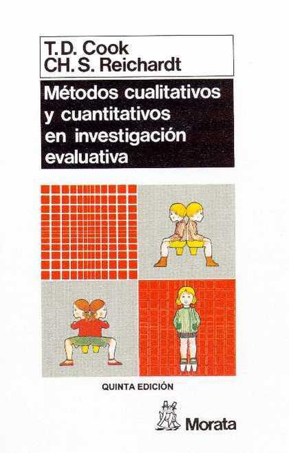 METODOS CUALITATIVOS Y CUANTITATIVOS EN INVESTIGACION EVALUATIVA.