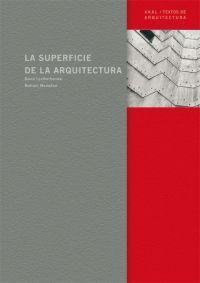 LA SUPERFICIE DE LA ARQUITECTURA
