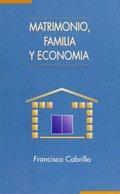 MATRIMONIO, FAMILIA Y ECONOMÍA.