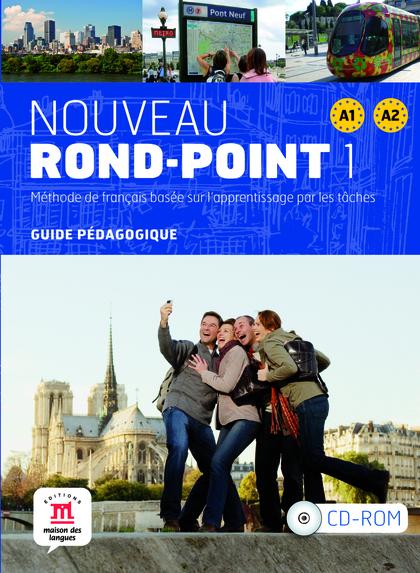 NOUVEAU ROND-POINT 1, A1-A2. GUIDE PÉDAGOGIQUE