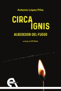 CIRCA IGNIS                                                                     ALREDEDOR DEL F
