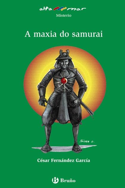 A MAXIA DO SAMURAI